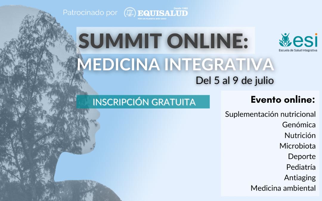 Summit Medicina Integrativa del 5 al 9 de julio📚