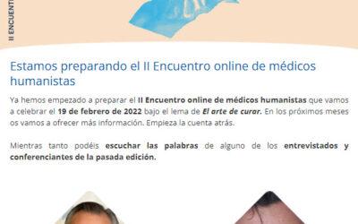 Estamos preparando el II Encuentro online de médicos humanistas.